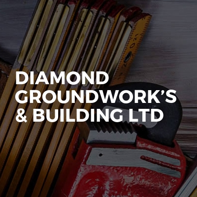 Diamond Groundwork's & Building Ltd