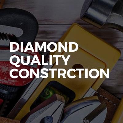 Diamond Quality Construction