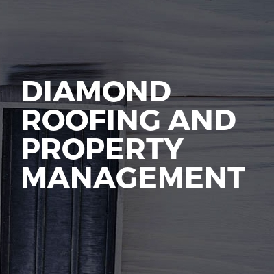 Diamond roofing and property management