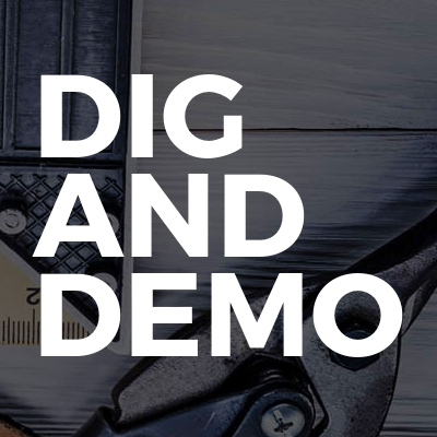 Dig And Demo