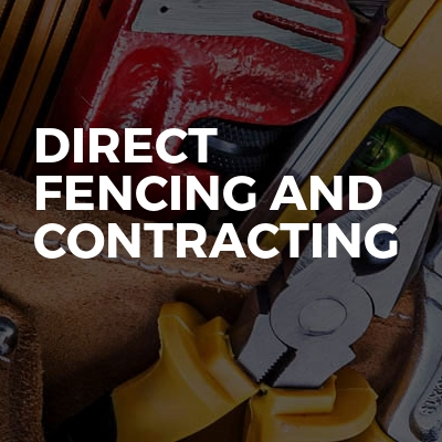 Direct fencing and contracting