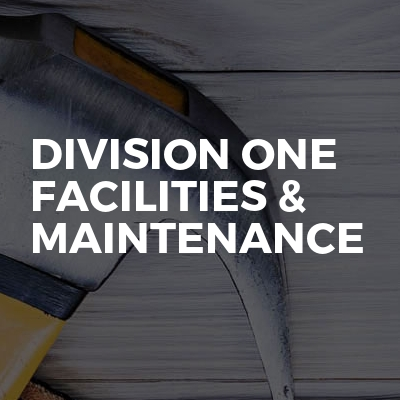 Division One Facilities & Maintenance