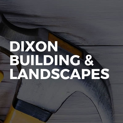 Dixon Building & Landscapes