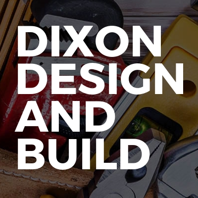 Dixon Design And Build Ltd