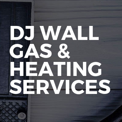 Dj wall gas & heating services