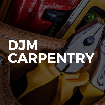 DJM Carpentry