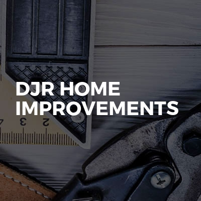 DJR Home Improvements