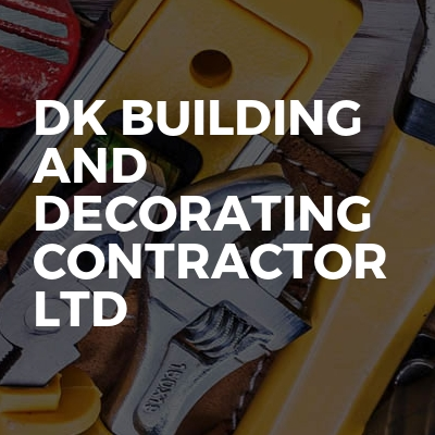 DK BUILDING AND DECORATING CONTRACTOR LTD