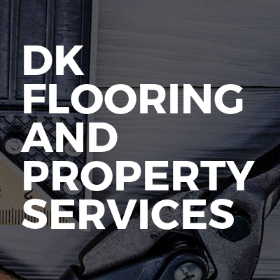 DK Flooring and Property services