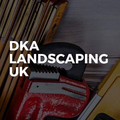 DKA Landscaping UK