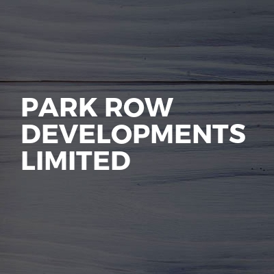 Park Row Developments Limited