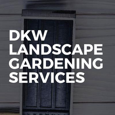 Dkw Landscape Gardening Services