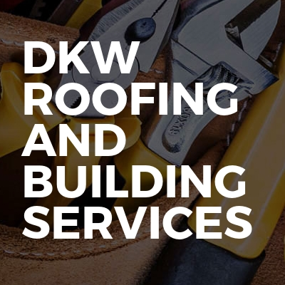 Dkw roofing and building services