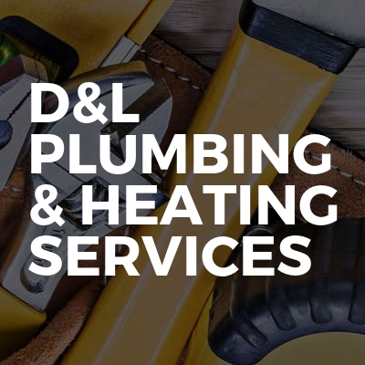 D&L plumbing & heating services