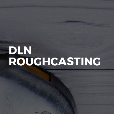 DLN Roughcasting