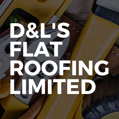 D&L's Flat Roofing Limited