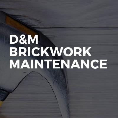 D&M brickwork maintenance