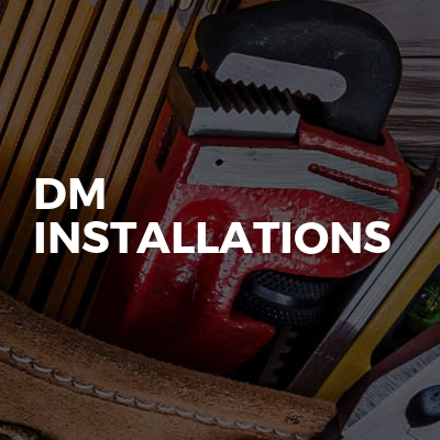 DM Installations