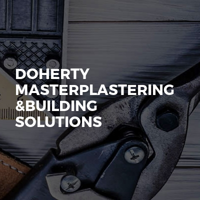 Doherty masterplastering &building solutions