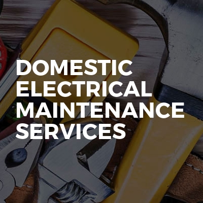Domestic electrical maintenance services
