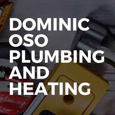 Dominic Oso Plumbing And Heating
