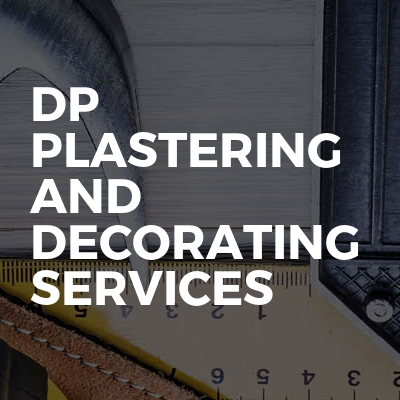 DP Plastering and decorating services