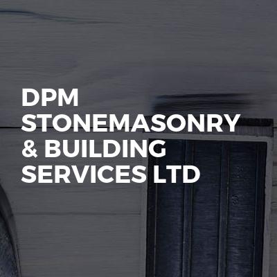 DPM Stonemasonry & Building Services Ltd