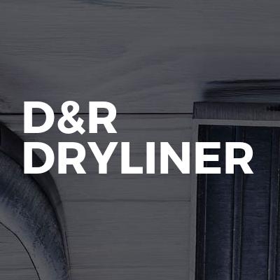 D&R DRYLINER