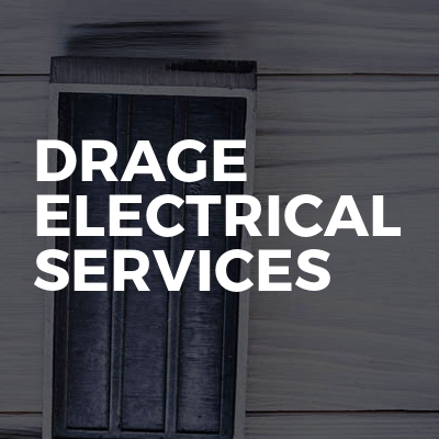 Drage Electrical services