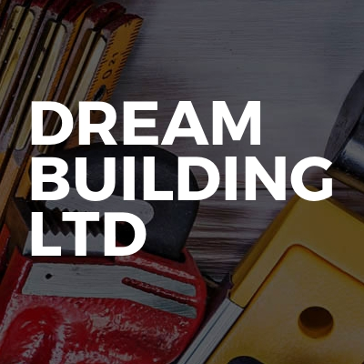 Dream building ltd