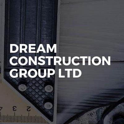 Dream construction group Ltd