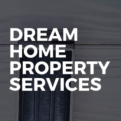 Dream home property services