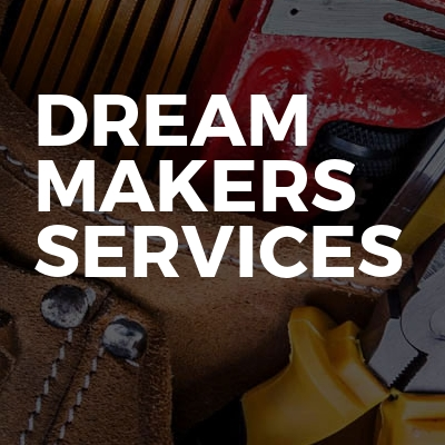 Dream makers services