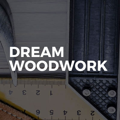 Dream Woodwork