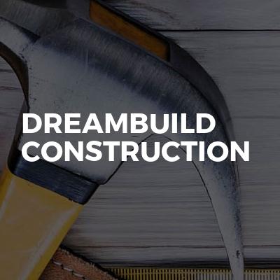 Dreambuild construction