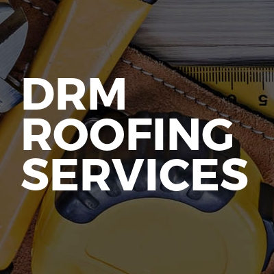 DRM roofing services