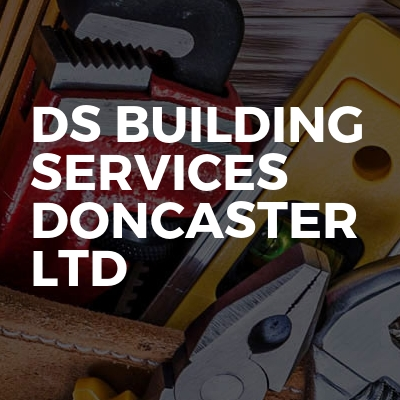 DS Building Services  Doncaster LTD
