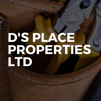 D's Place Properties Ltd