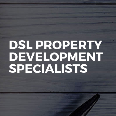 DSL property development specialists