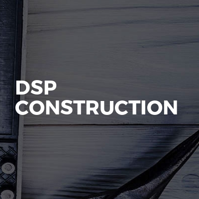 Dsp Construction