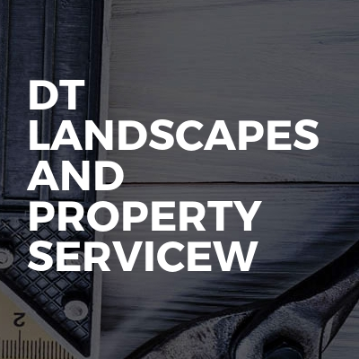Dt Landscapes And Property Services
