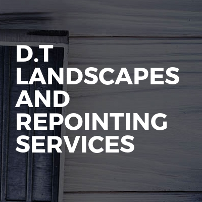 D.T landscapes and repointing services