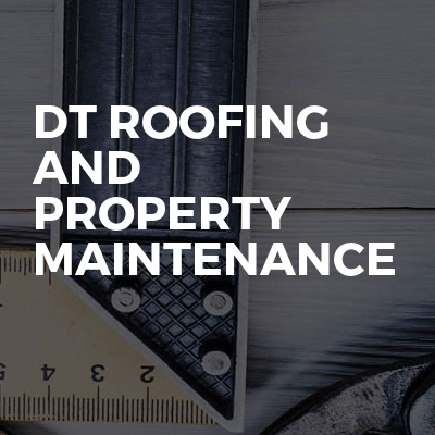 DT Roofing And Property Maintenance