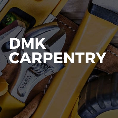 Dmk carpentry