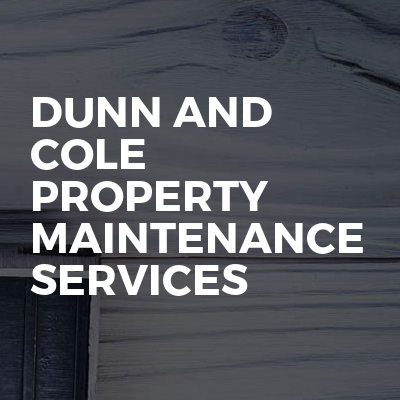 Dunn And Cole Property Maintenance Services
