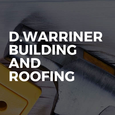 D.Warriner Building and Roofing