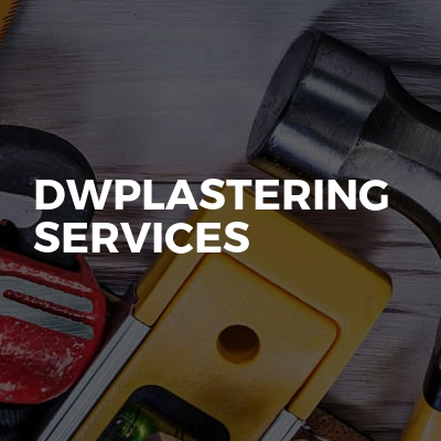 Dwplastering services