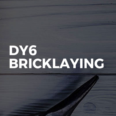 Dy6 Bricklaying