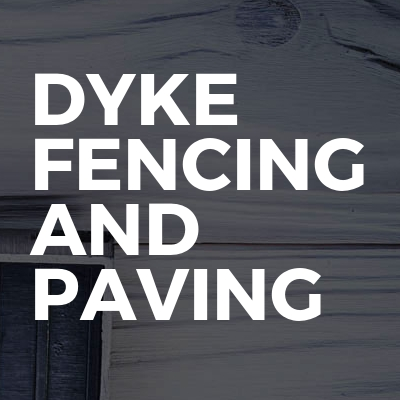 Dyke fencing and paving