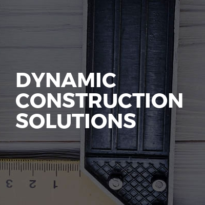 Dynamic Construction Solutions